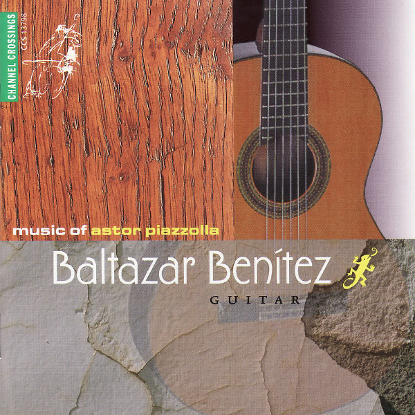 Baltazar Benitez – Music of Astor Piazzolla